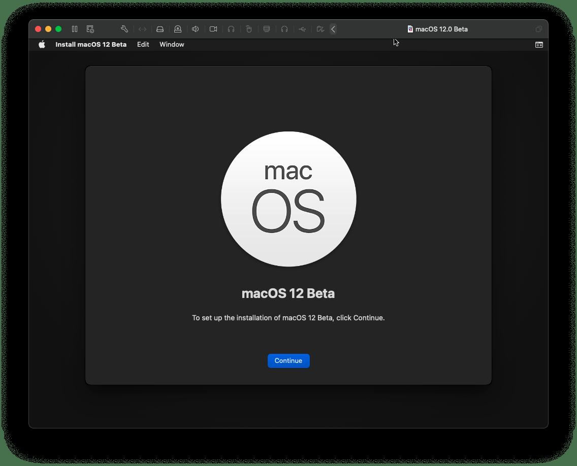 • •e 00  Install macOS 12 Beta  macO  Edit Window  mac  macOS 12 Beta  To set up the installation of macOS 12 Beta, click Continue.